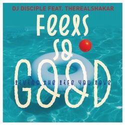 Feels So Good Living The Life You Love (Tom Chubb Mixes)