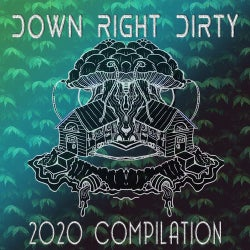 Down Right Dirty 2020 Compilation