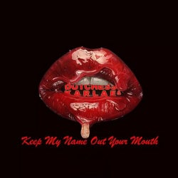 Keep My Name Out Your Mouth (feat. Karlae)