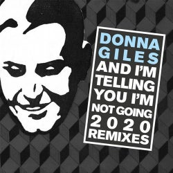 And I'm Telling You I'm Not Going 2020 (The Remixes)