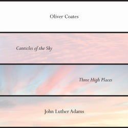 John Luther Adams' Canticles of the Sky + Three High Places