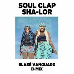 Jussa Come (Blasé Vanguard B-Mix)