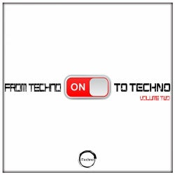From Techno To Techno, Vol. 2