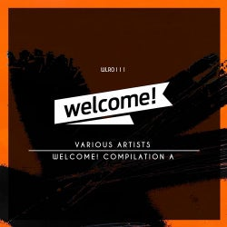 Welcome! Compilation A