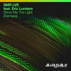 Show Me The Light (Remixes)