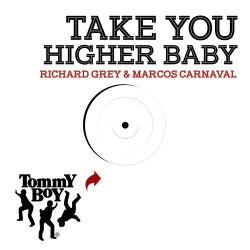 Take You Higher Baby