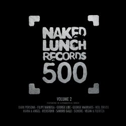 Naked Lunch 500 - Volume 2