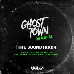 Ghost Town LA - The Soundtrack