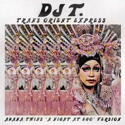 "Trans Orient Express (Adana Twins ""A Night At EGO"" Version)"