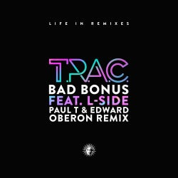 Bad Bonus (feat. L-Side) [Paul T & Edward Oberon Remix]