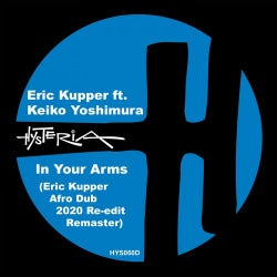 In Your Arms (Eric Kupper 2020 Afro Dub Re-edit Remaster)