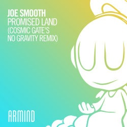 Promised Land - Cosmic Gate's No Gravity Remix