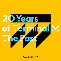 20 Years Of Terminal M - The Past