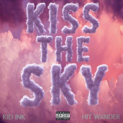 Kiss The Sky (feat. Hit Wxnder)