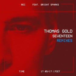 Seventeen (feat. Bright Sparks) [Remixes]