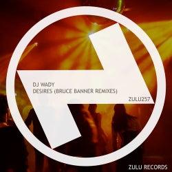 Desires (Bruce Banner Remixes)