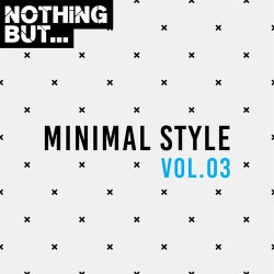 Nothing But... Minimal Style, Vol. 03
