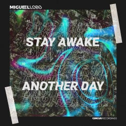 Stay Awake / Another Day