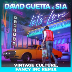 Let's Love (feat. Sia) [Vintage Culture, Fancy Inc Remix]
