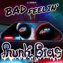 Bad Feelin'