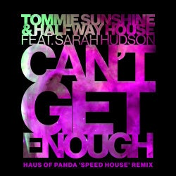 Can't Get Enough - Haus Of Panda ?Speed House? Remix