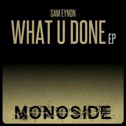 What U Done EP