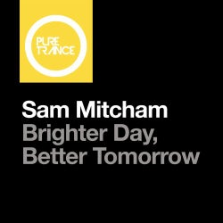 Brighter Day, Better Tomorrow