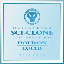 Hold On / Lucid (2020 Remasters)