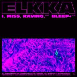 I. Miss. Raving. / Bleep+