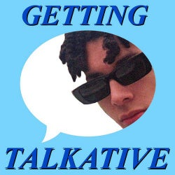 Getting Talkative
