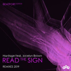 Read the Sign (Remixes 2019) - Beatport Edition