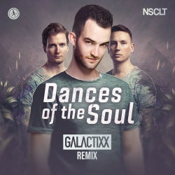 Dances Of The Soul (Galactixx Remix)