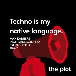 Techno Is My Native Language