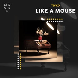 Like a Mouse