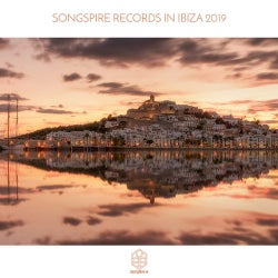 Songspire Records In Ibiza 2019