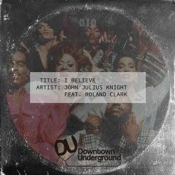 I Believe Feat. Roland Clark