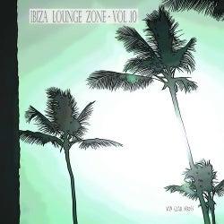 Ibiza Lounge Zone, Vol. 10