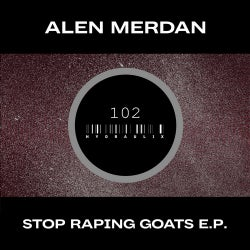 Stop Raping Goats E.P.