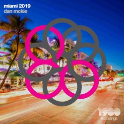 Miami 2019 (Mixed & Compiled by Dan McKie)