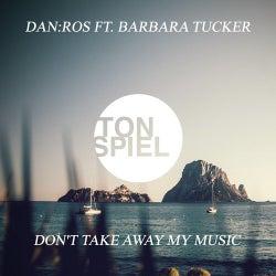 Don't Take Away My Music