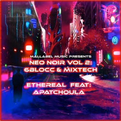 Neo Noir, Vol. 2: Ethereal (feat. Apatchula)