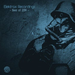 Elektrax Recordings: Best of 2019