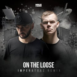 On The Loose - Imperatorz Remix