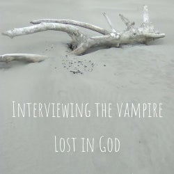 Interviewing the vampire
