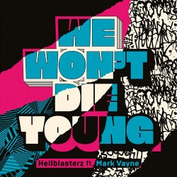 We Won't Die Young