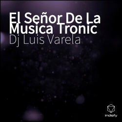 El Senor De La Musica Tronic