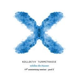Rebellion der Traumer X - The 10th Anniversary Remixes, Pt. 2
