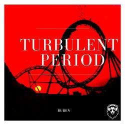 Turbulent Period
