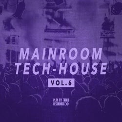 Mainroom Tech House, Vol. 6