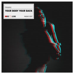 Your Body Your Back (Radio Edit)